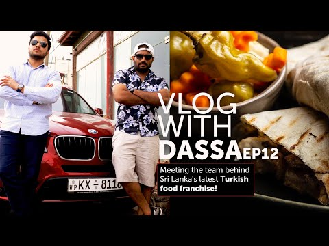 Colombo gets its Own Turkish franchise : Dassa Vlogs Episode 12