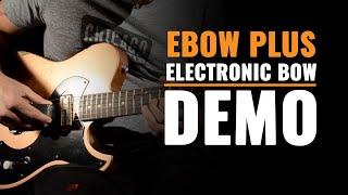 EBow Plus   CME Gear Demo   Joel Bauman