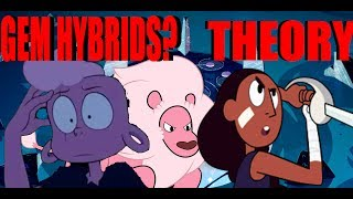 DID STEVEN MAKE LARS AND CONNIE INTO GEM HYBRIDS? | STEVEN UNIVERSE THEORY