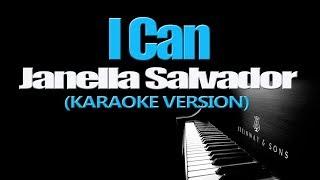 I CAN - Janella Salvador KARAOKE VERSION