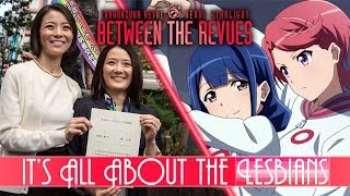 It's All About The Lesbians | Between The Revues