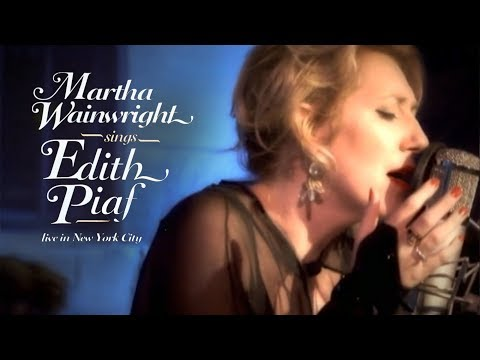 Martha Wainwright - Sings Edith Piaf (Live in New York, 2009) [Full Concert]