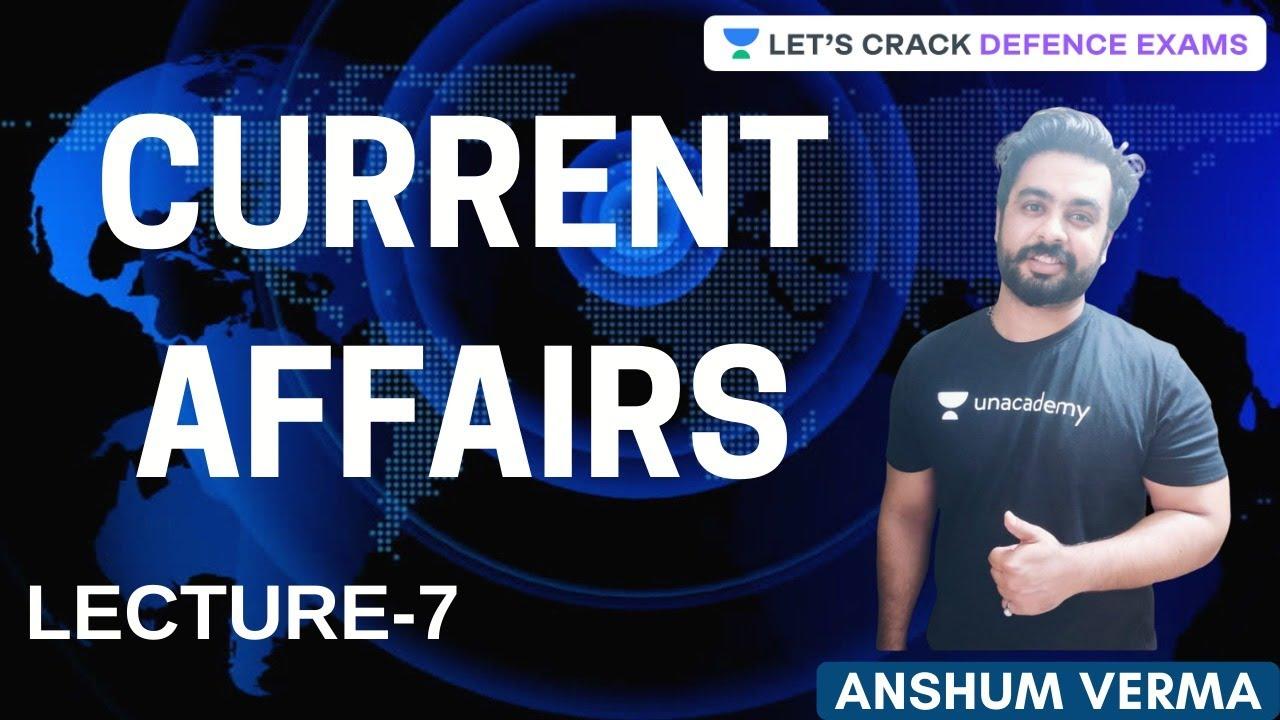 Download Current Affairs | Part - 7 | 1000 Steps To Your Uniform | Anshum Verma