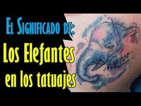 El Significado De Los Elefantes En Los Tatuajes Youtube