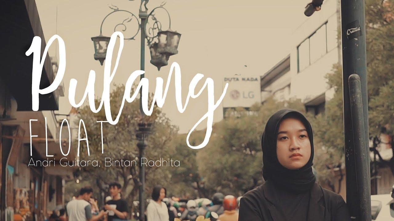 Download Float - Pulang (Andri Guitara ft Bintan Radhita) cover