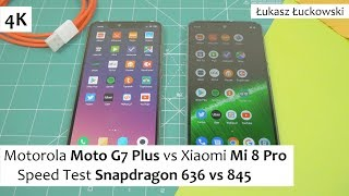 Motorola Moto G7 Plus vs Xiaomi Mi 8 Pro ❗❗❗ | Speed Test | Snapdragon 636 vs Snapdragon 845