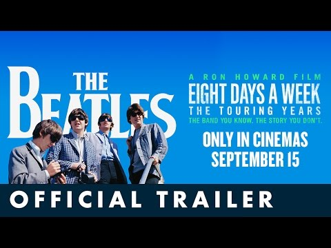 THE BEATLES: EIGHT DAYS A WEEK – THE TOURING YEARS. Official