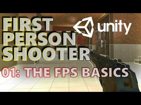 How To Make An FPS In Unity 5 Tutorial - Beginners - Part 001