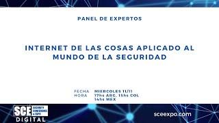 Panel: Internet de las Cosas aplicado al mundo de la Seguridad | SCE DIGITAL