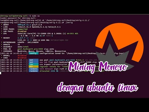 Tutorial Mining Monero Dengan Linux UBUNTU   Hashvault   Xmrig   Dengan Mudah