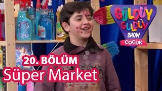 Güldüy Güldüy Çocuk Show 20. Bölüm, Süpermarket