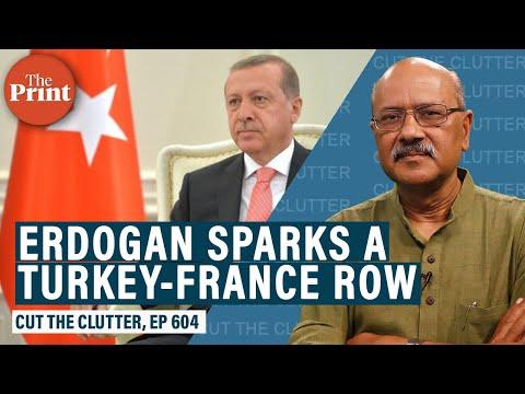 The row between France & Turkey, and Erdogan's adventurism despite a broken economy