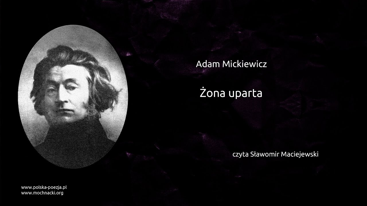 Adam Mickiewicz żona Uparta