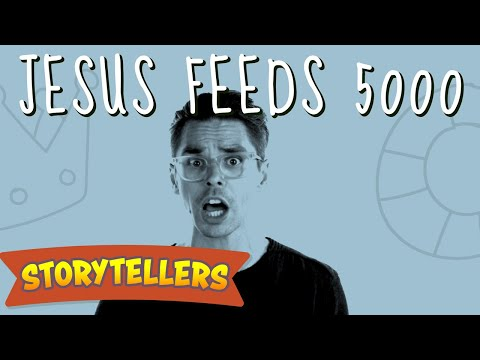 Storytellers: Jesus Feeds 5000