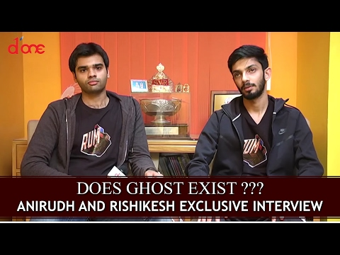 Does Ghost Exist ??? : Anirudh and Hrishikesh Exclusive Interview | Rum Movie Spl | D'one