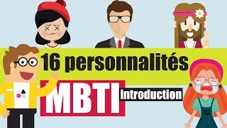 MBTI - LE test pour vous comprendre (et comprendre les autres)