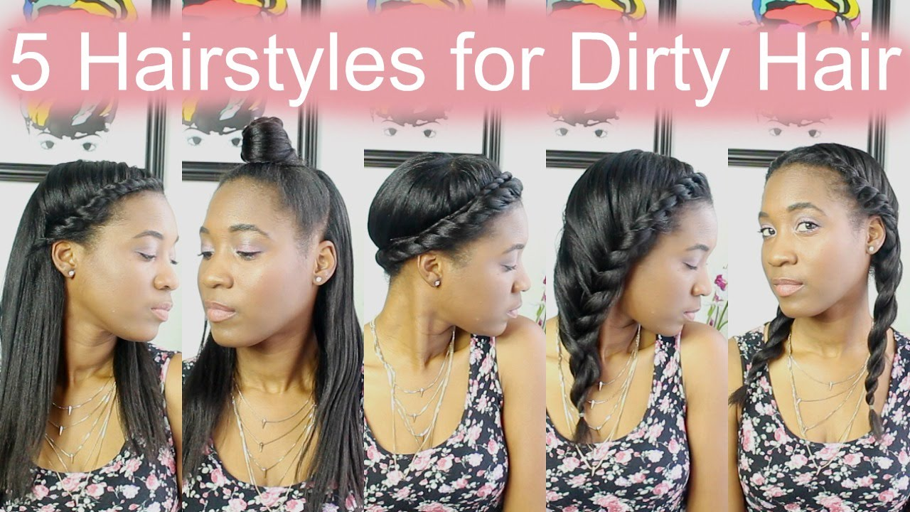 5 hairstyles for dirty hair | relaxed hair - youtube