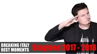 BREAKING ITALY BEST MOMENTS Stagione 2017 - 2018