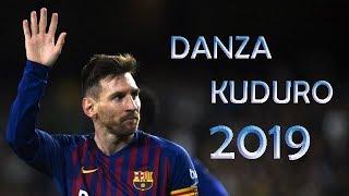 Lionel Messi ● DANZA KUDURO - DON OMAR FT LUCENZO, DADDY YANKEE ● Crazy Skills & Goals 2018/19 ● HD