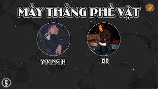 [2012] Mấy Thằng Phế Vật - Young H ft. DC (Dizz G5R)