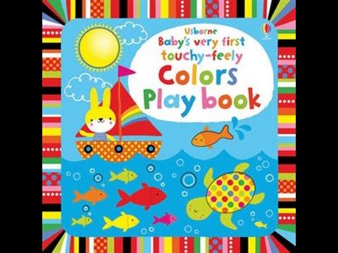 BEST Books for Babies: Baby's Very First Touchy-Feely Colors Play Book!