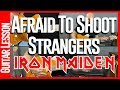 Afraid To Shoot Strangers By Iron Maiden Guitar Lesson Tutorial mp3