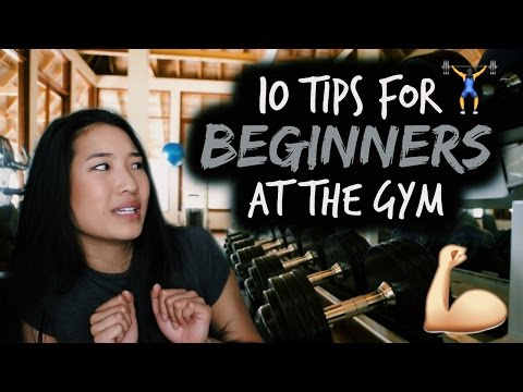 10 Tips for Beginners at the Gym | How to Start Working Out ����
