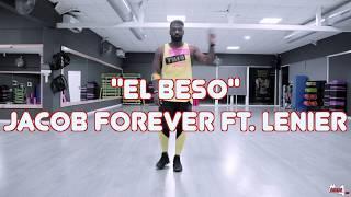 Jacob Forever, Lenier - El Beso / Zumba® fitness choreography #elbeso #jacobforever #lenier