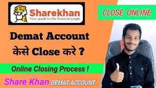 How to Close Share Khan Demat Account online   ShareKhan Demat and Trading account closing process