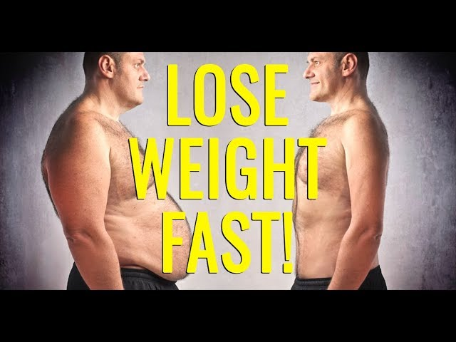 Men ways for to weight fast lose How to
