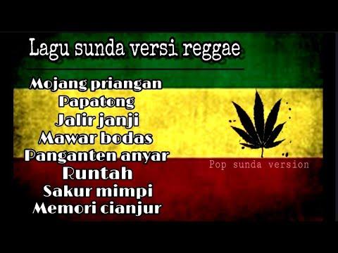 Koleksi Lagu SUNDA - Reggae Version