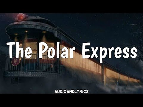Tom Hanks - The Polar Express (Lyrics)