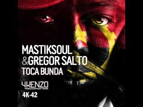Baixar Mastiksoul & Gregor Salto - Toca Bunda