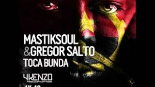 Mastiksoul & Gregor Salto - Toca Bunda