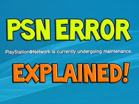 Why is PSN down? Hacked? - Playstation Network Maintenance Error 80710a06 (Sony)