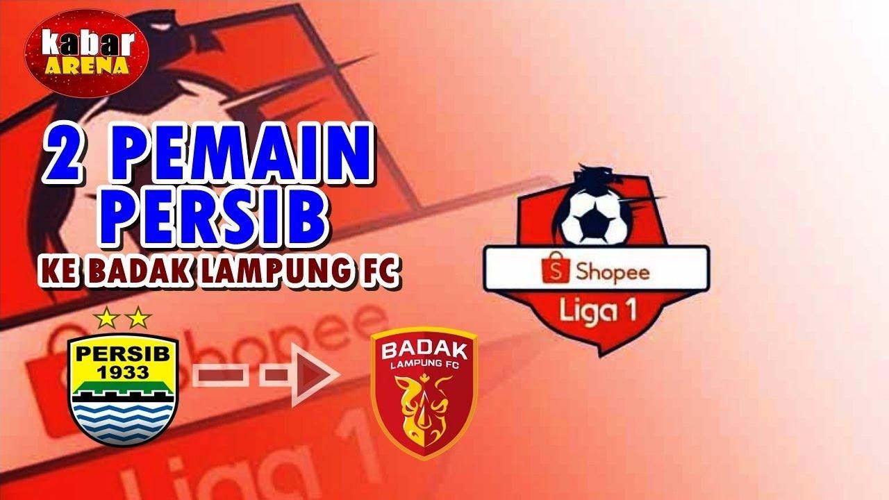 2 Pemain Persib Bandung Menuju Badak Lampung FC | Shopee ...Badak Lampung Futbol24