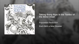 Taking Bong Rips in the Tombs of the Blind Dead