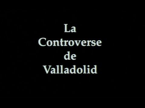 La Controverse de Valladolid  (1992)