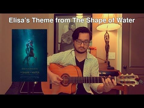 Elisa's Theme from The Shape of Water - Acoustic Guitar Cover Classical Fingerstyle How To
