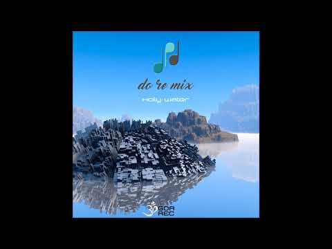 Do Re Mix - Holy Water [Full Album]