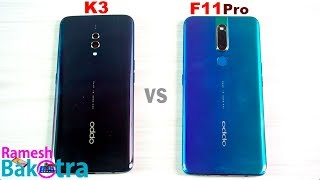 Oppo K3 vs Oppo F11 Pro SpeedTest and Camera Comparison