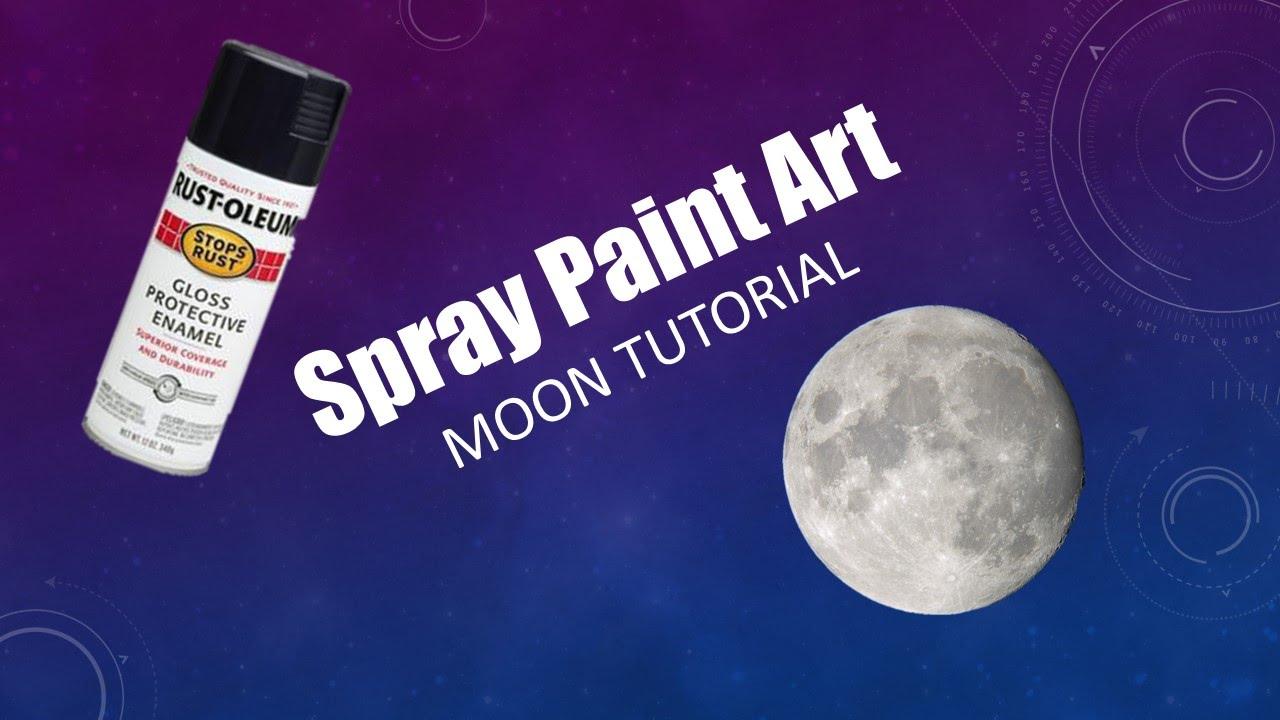 Super Easy Spray Paint Moon Tutorial! - YouTube