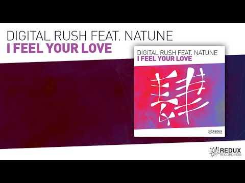 Digital Rush Feat  Natune   I Feel Your Love (Full Version)