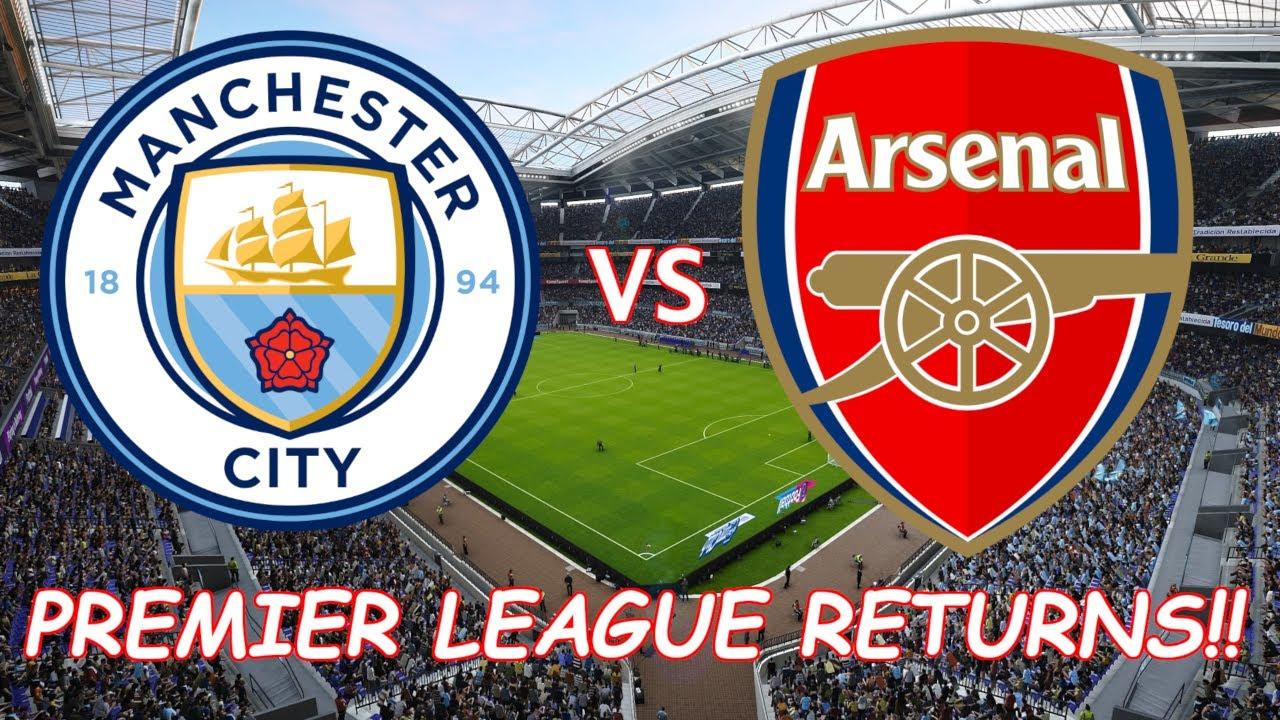 PREMIER LEAGUE RETURNS!! Man City vs Arsenal - Superb ...