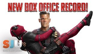 Deadpool 2 Is ALREADY Breaking Box Office Records! - SJU