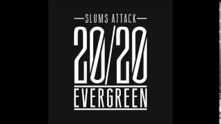 "Slums Attack ""Evergreen"" instrumental"