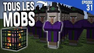 FAIRE SPAWNER TOUS LES MOBS À L'INFINI !    Minecraft Moddé S4   Episode 31