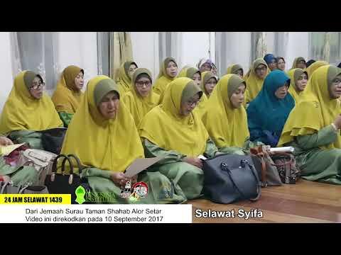 24 Jam Selawat 1439 - Selawat Syifa dari Jemaah Surau Taman Shahab, Alor Setar, Kedah