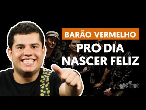 PRO DIA NASCER FELIZ - Barão Vermelho (aula de guitarra)