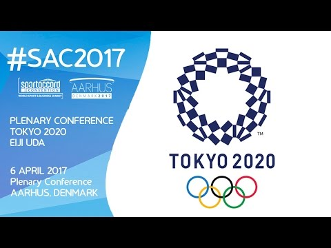 #SAC2017: Plenary Session - TOKYO 2020 The Most Innovative Games In History